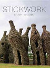 Stickwork, by Patrick Dougherty