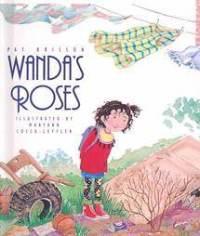 http://www.amazon.com/Wandas-Roses-Pat-Brisson/dp/156397925X