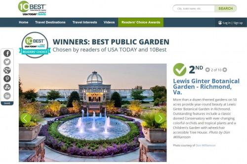 Lewis Ginter Botanical Garden is USAToday Travel's 10Best Readers' Choice 2nd Best Public Garden in North America.