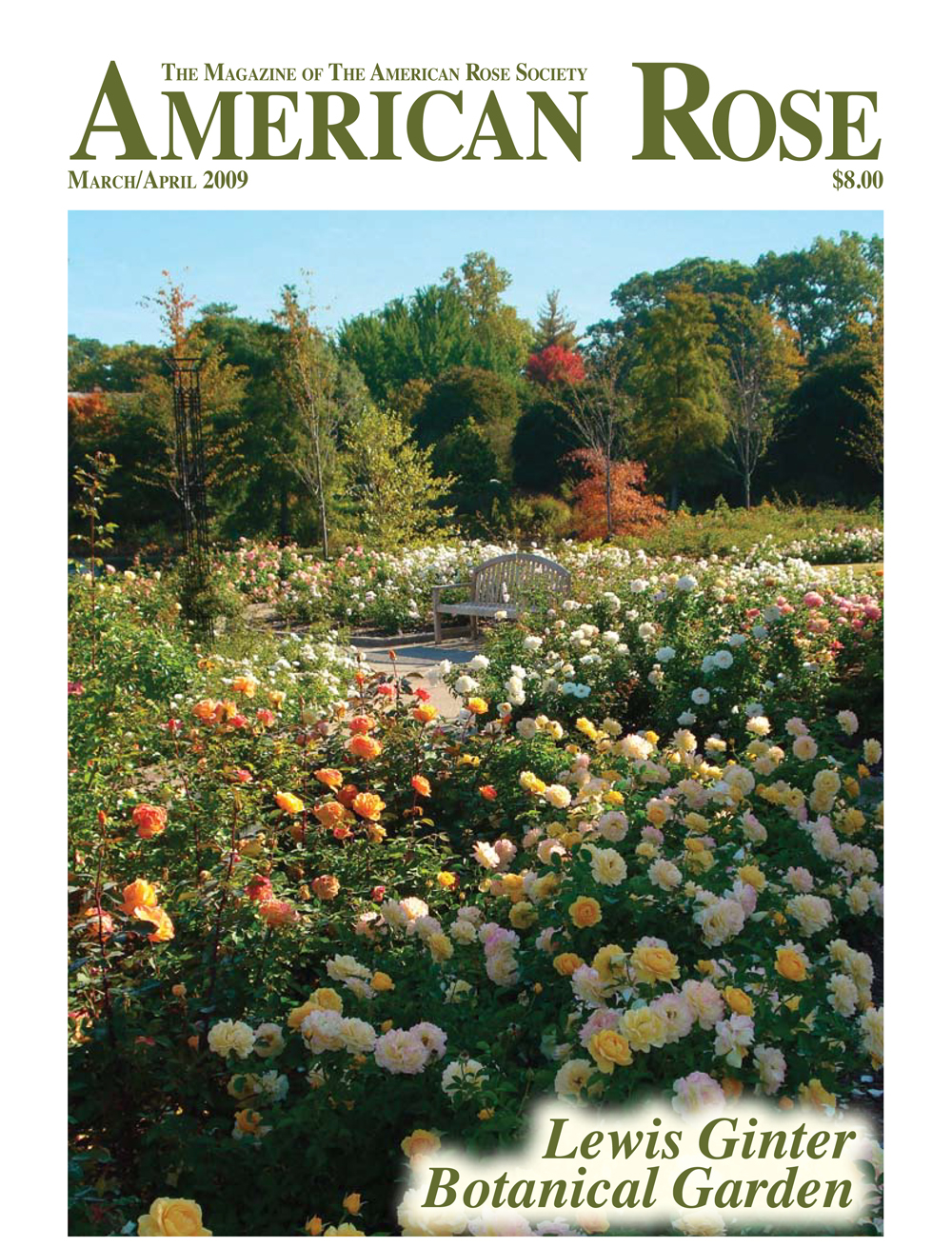 The Cochrane Rose Garden graced the cover of American Rose magazine (March/April 2009)