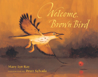Welcome, Brown Bird is nature book for kids.