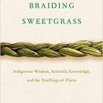 "Book cover for ""Braiding Sweetgrass"" showing a braid of green sweetgrass on an off-white background"