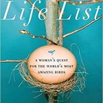"Book cover for ""Life List: A Woman's Quest for the World's Most Amazing Birds"" showing a large white egg in a small nest on a blue background"