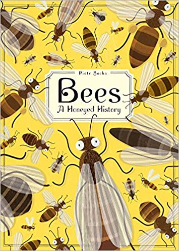 Cover of Bees: A Honeyed History.