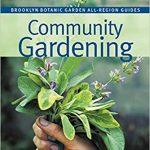 Book cover for Community Gardening (Brooklyn Botanic Garden All-Region Guide)
