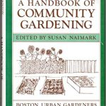 Book cover of the Handbook of Community Gardening by the Boston Urban Gardeners